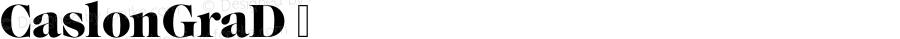 CaslonGraD ☞ Version 1.10;com.myfonts.easy.urw.caslon-graphique.d.wfkit2.version.3pRx