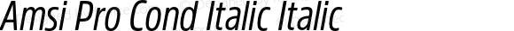 Amsi Pro Cond Italic Italic Version 1.40