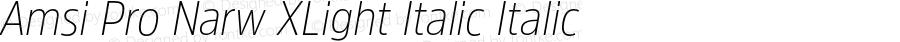 Amsi Pro Narw XLight Italic Italic Version 1.40