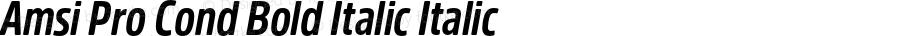 Amsi Pro Cond Bold Italic Italic Version 1.40