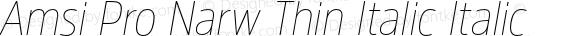 Amsi Pro Narw Thin Italic Italic Version 1.40