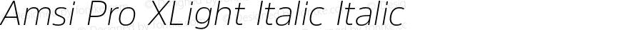 Amsi Pro XLight Italic Italic Version 1.40