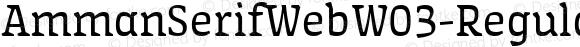 AmmanSerifWebW03-Regular Regular Version 7.504