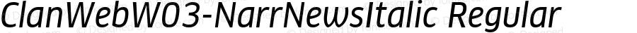 ClanWebW03-NarrNewsItalic Regular Version 7.504