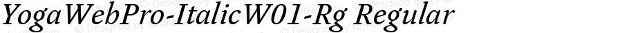 YogaWebPro-ItalicW01-Rg Regular Version 7.504
