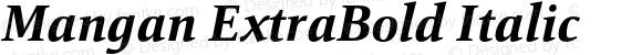Mangan ExtraBold Italic
