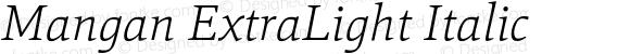Mangan ExtraLight Italic