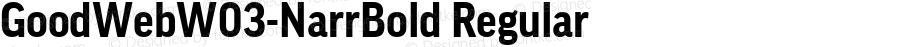 GoodWebW03-NarrBold Regular Version 7.504