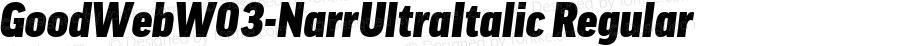 GoodWebW03-NarrUltraItalic Regular Version 7.504
