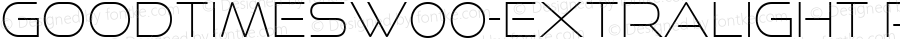 GoodTimesW00-ExtraLight Regular Version 4.00