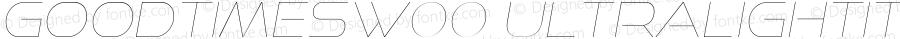 GoodTimesW00-UltraLightIt Regular Version 4.00
