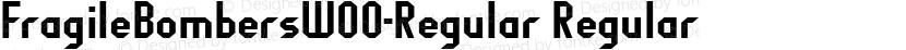 FragileBombersW00-Regular Regular Preview Image