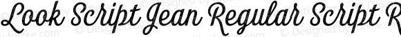 Look Script Jean Regular Script Regular Version 1.000;PS 001.001;hotconv 1.0.56