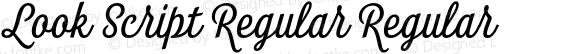 Look Script Regular Regular Version 1.000;PS 001.001;hotconv 1.0.56