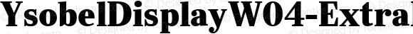 YsobelDisplayW04-ExtraBold Regular