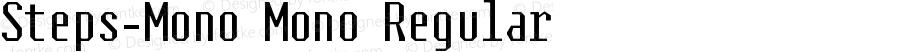Steps-Mono Mono Regular Version 1.000;PS 1.0;hotconv 1.0.70;makeotf.lib2.5.58329 DEVELOPMENT