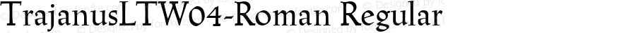TrajanusLTW04-Roman Regular Version 1.00