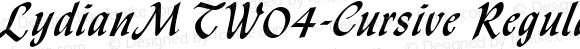 LydianMTW04-Cursive Regular Version 1.00