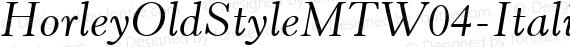 HorleyOldStyleMTW04-Italic Regular preview image