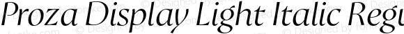 Proza Display Light Italic Regular Version 2.203