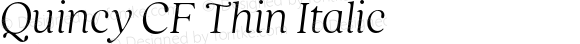 Quincy CF Thin Italic