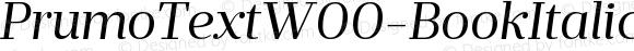 PrumoTextW00-BookItalic Regular Version 1.10