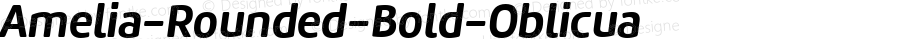 Amelia-Rounded-Bold-Oblicua ☞ Version 001.001;com.myfonts.easy.tipotype.amelia-rounded.bold-oblicua.wfkit2.version.4oho
