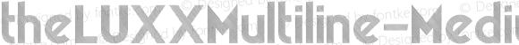 theLUXXMultiline-Medium ☞ Version 2.017;PS 002.017;hotconv 1.0.70;makeotf.lib2.5.58329 DEVELOPMENT;com.myfonts.resistenza.theluxx.multiline-medium.wfkit2.4bQJ