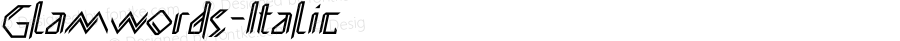 Glamwords-Italic ☞ Version 1.0;com.myfonts.easy.mostardesign.glamwords.italic.wfkit2.version.3jXN