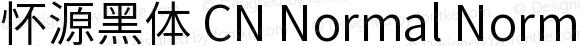 怀源黑体 CN Normal Normal