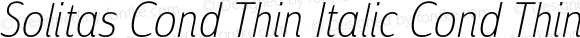 Solitas Cond Thin Italic Cond Thin Italic