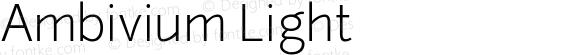 Ambivium Light Version 1.001; ttfautohint (v1.2) -l 8 -r 50 -G 200 -x 14 -D latn -f none -w G -W -X