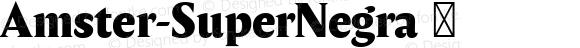 Amster-SuperNegra ☞ Version 1.000;PS 001.000;hotconv 1.0.70;makeotf.lib2.5.58329;com.myfonts.easy.pampatype.amster.super-negra.wfkit2.version.4mdK