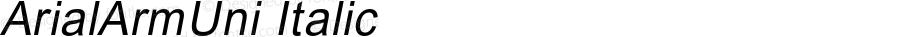 ArialArmUni Italic OTF 2.900;PS 002.090;Core 1.0.29