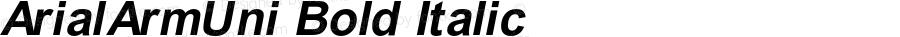 ArialArmUni Bold Italic OTF 2.900;PS 002.090;Core 1.0.29