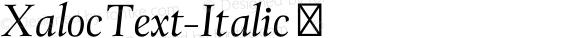 XalocText-Italic ☞