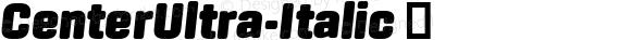 ☞CenterUltra-Italic