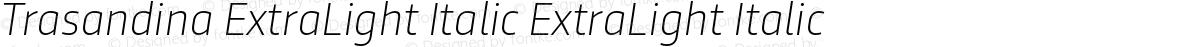 Trasandina ExtraLight Italic ExtraLight Italic
