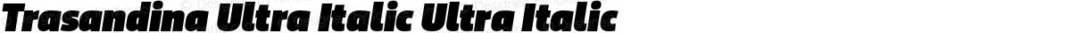 Trasandina Ultra Italic Ultra Italic