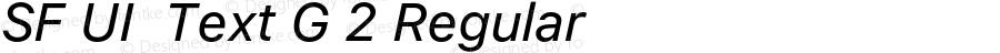 SF UI  Text G 2 Regular 11.0d45e1--BETA
