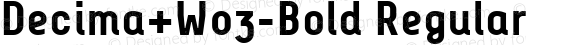 Decima+W03-Bold Regular Version 1.0