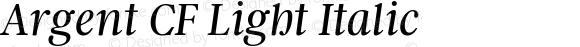 Argent CF Light Italic Version 1.000