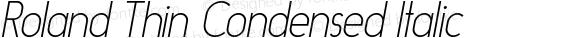 Roland Thin Condensed Italic