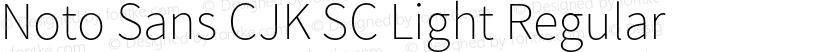 Noto Sans CJK SC Light Regular Preview Image