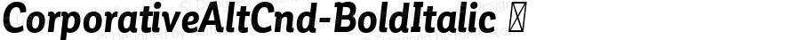 ☞Corporative Alt Cnd Bold Italic