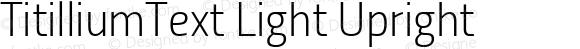 TitilliumText Light Upright