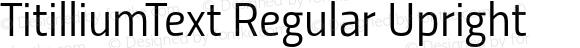 TitilliumText Regular Upright