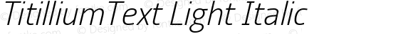 TitilliumText Light Italic