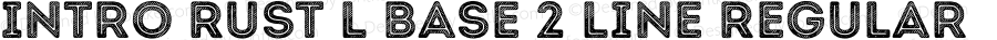 Intro Rust L Base 2 Line Regular Version 1.000;PS 001.000;hotconv 1.0.70;makeotf.lib2.5.58329