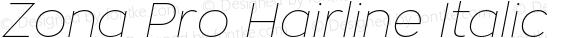 Zona Pro Hairline Italic Version 1.006